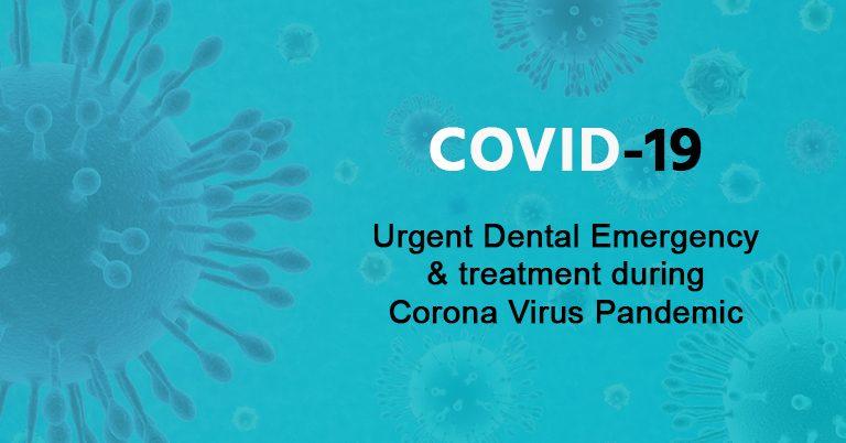 Dental Emergency During Corona Virus Pandemic (COVID19)